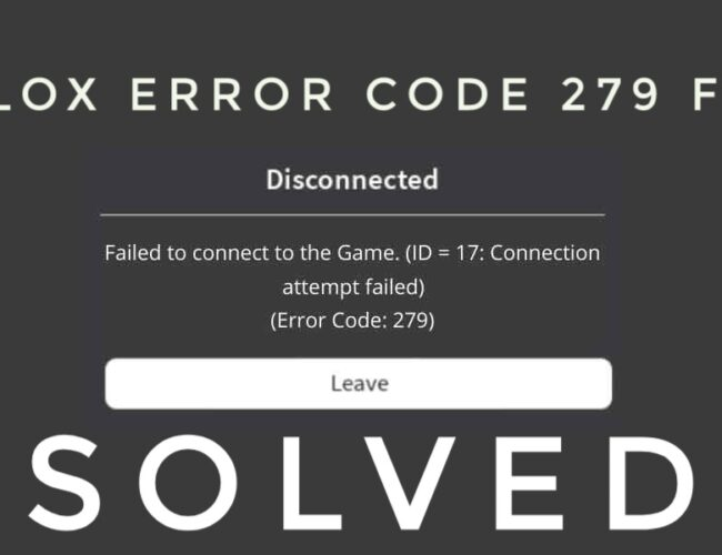 Roblox Error Code 279 – Everything You Need to Know